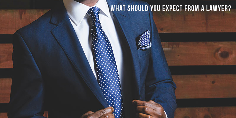 What should you expect from a lawyer?